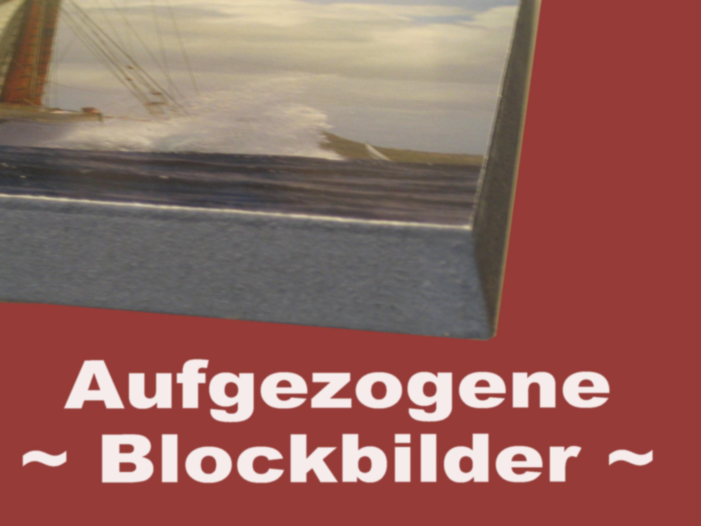 Blockbilder - Aufgezogene Plakate